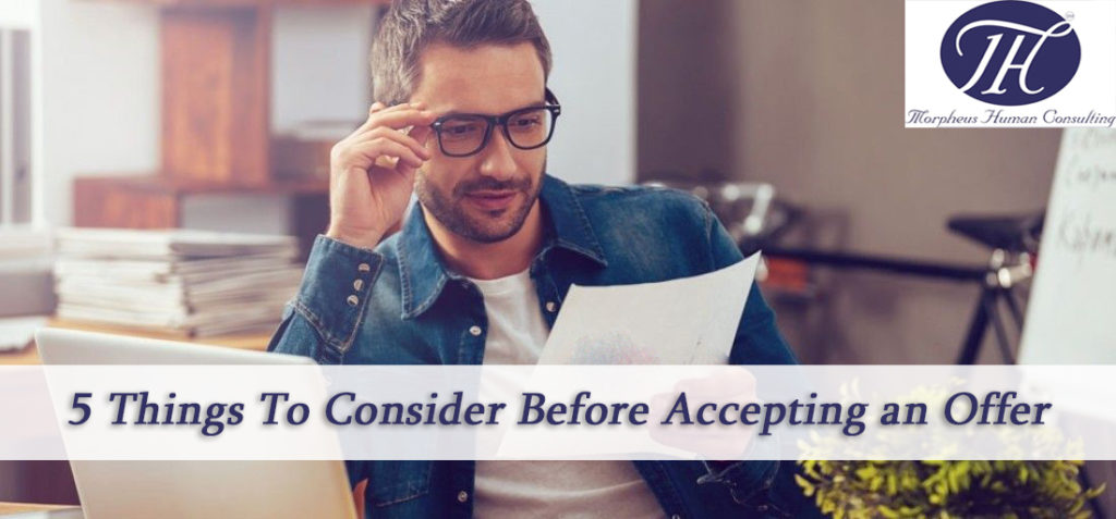 5 Things to Consider Before Accepting an Offer