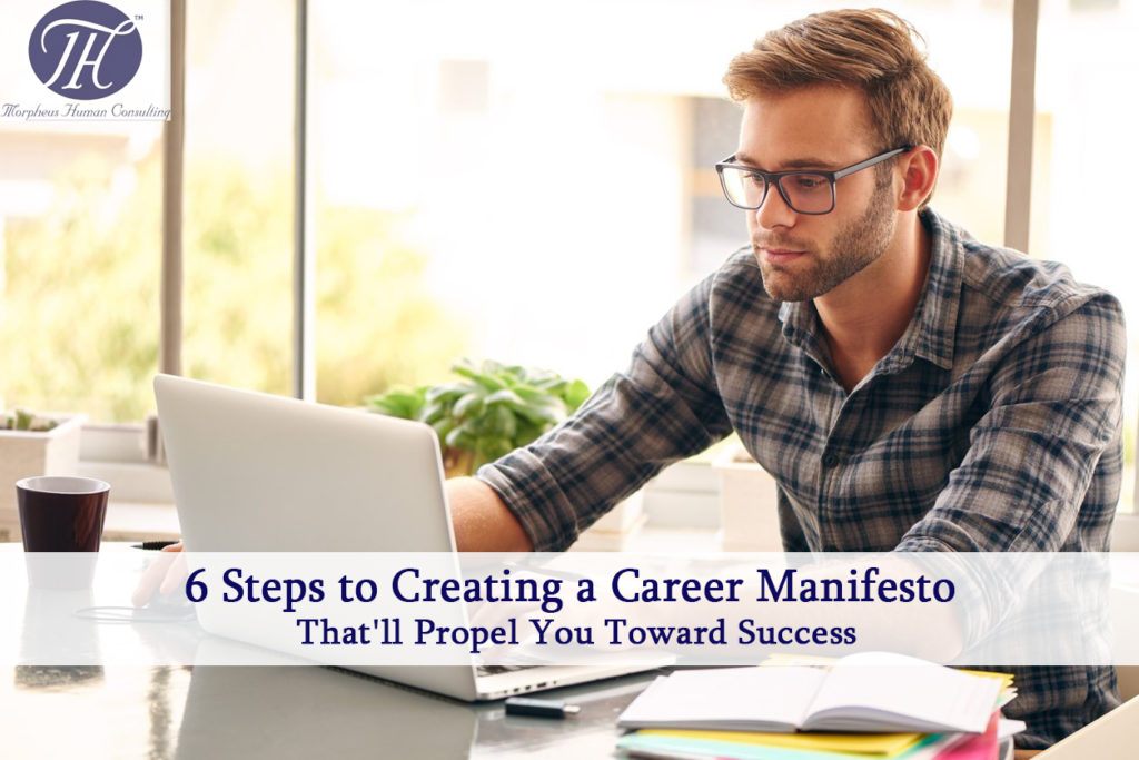 Steps to create Career Manifesto